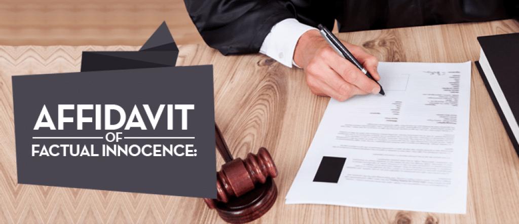 Affidavit of Factual Innocence