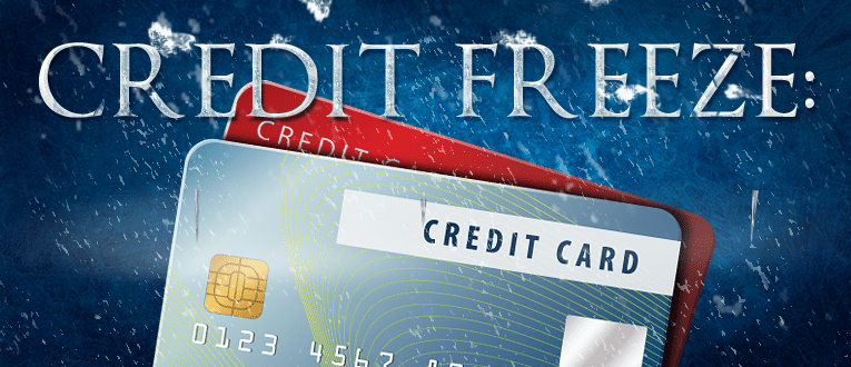 Credit Freeze