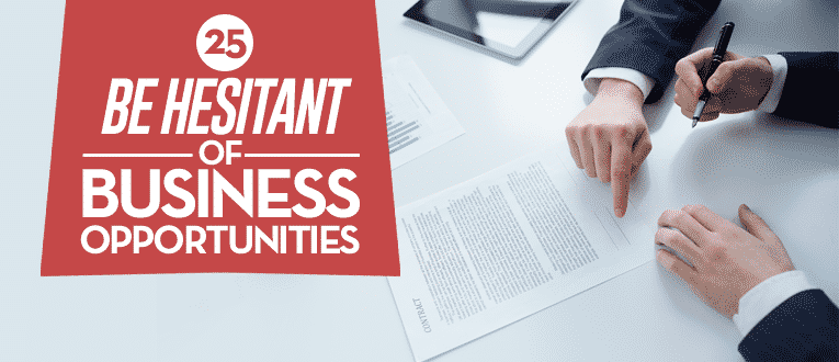 be-hesitant-of-business-opportunities