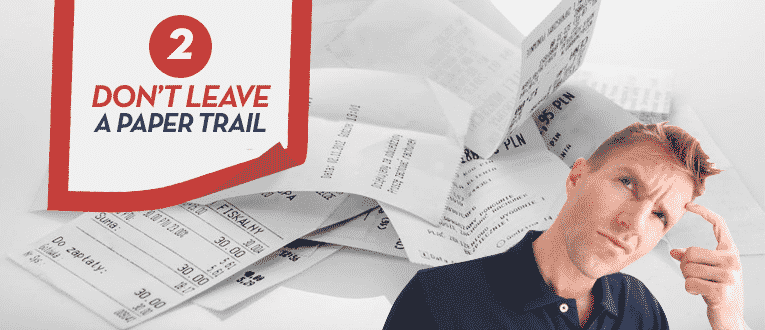 dont-leave-a-paper-trail