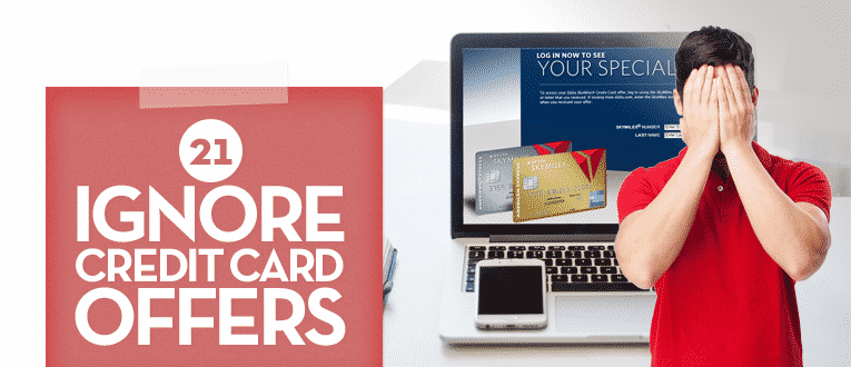 ignore-credit-card-offers