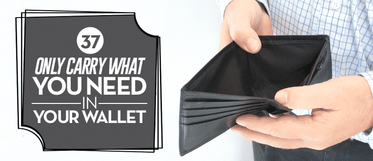 only-carry-what-you-need-in-your-wallet